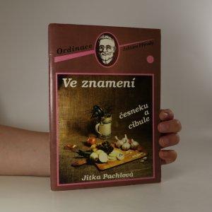 náhled knihy - Ve znamení česneku a cibule