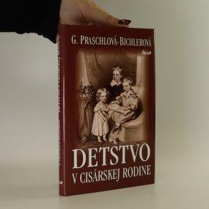 náhled knihy - Detstvo v cisárskej rodine