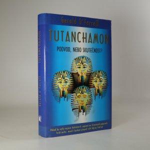 náhled knihy - Tutanchamon. Podvod, nebo skutečnost?