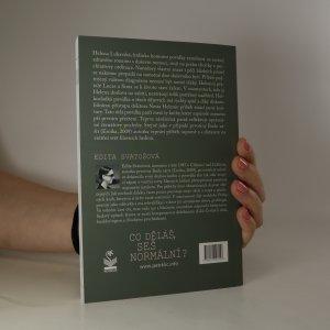 antikvární kniha Co děláš, seš normální? (podpis autorky), 2017
