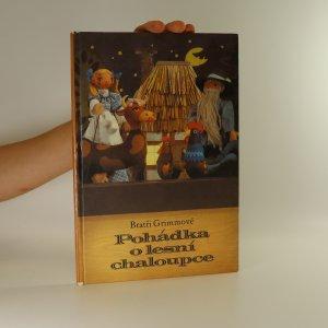 náhled knihy - Pohádka o lesní chaloupce