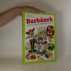 náhled knihy - Barbánek. Velká kniha dobrodružství
