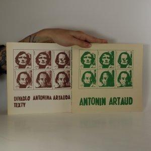 náhled knihy - Divadlo Antonina Artauda I. a II. díl. Život, dílo, sny. Texty. (2 svazky)