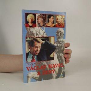 náhled knihy - Václav Havel a ženy, aneb, Všechny prezidentovy matky