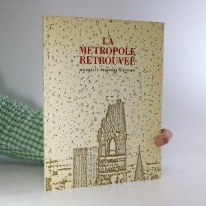 náhled knihy - La métropole retrouvée