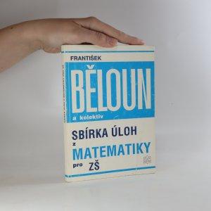 náhled knihy - Sbírka úloh z matematiky pro ZŠ