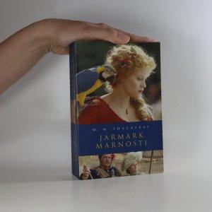náhled knihy - Jarmark marnosti. Román bez hrdiny (2 díly v jednom svazku)