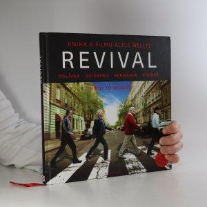 náhled knihy - Revival. Kniha k filmu Alice Nellis (včetně CD)