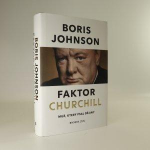náhled knihy - Faktor Churchill. Muž, který psal dějiny