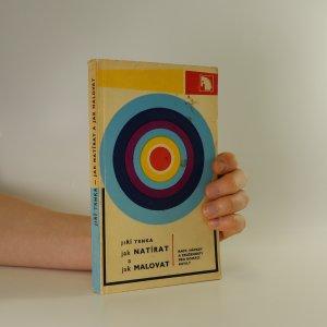náhled knihy - Jak natírat a jak malovat