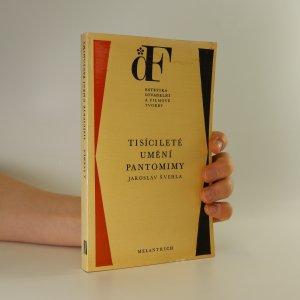 náhled knihy - Tisícileté umění pantomimy