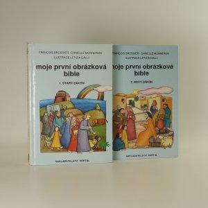 náhled knihy - Moje první obrázková bible. Starý zákon a Nový zákon (2 díly ve dvou svazcích)