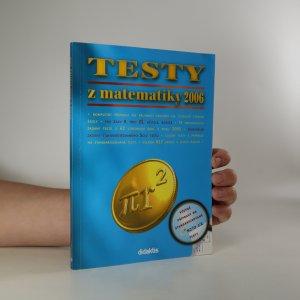 náhled knihy - Testy z matematiky 2006