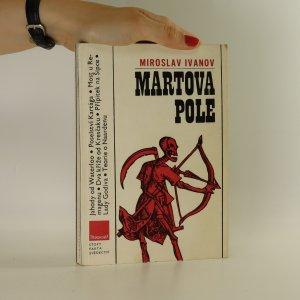 náhled knihy - Martova pole. Svědectví bojišť
