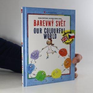 náhled knihy - Barevný svět. Our colourful world