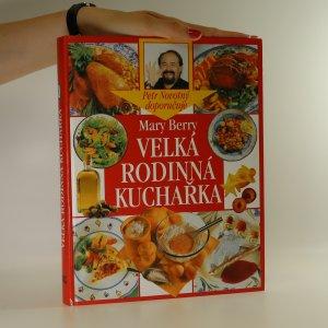 náhled knihy - Velká rodinná kuchařka