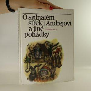 náhled knihy - O srdnatém střelci Andrejovi a jiné pohádky