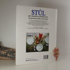 antikvární kniha Stůl pro každou příležitost. Od jednoduchého prostírání po slavnostní tabuli, 1994