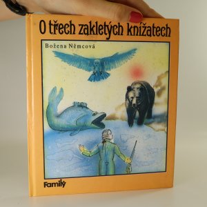 náhled knihy - O třech zakletých knížatech