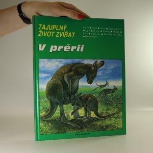 náhled knihy - Tajuplný život zvířat. V prérii