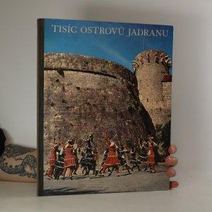 náhled knihy - Tisíc ostrovů Jadranu