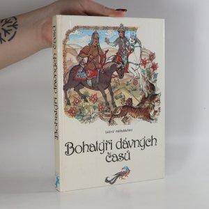 náhled knihy - Bohatýři dávných časů. Lidové eposy národů Sovětského svazu
