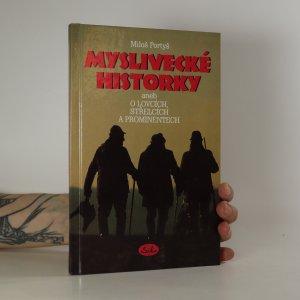 náhled knihy - Myslivecké historky. Aneb o lovcích, střelcích a prominentech
