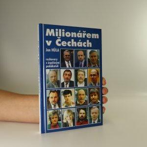 náhled knihy - Milionářem v Čechách. Rozhovory s úspěšnými podnikateli