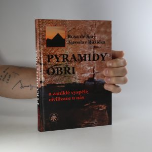 náhled knihy - Pyramidy, obři a zaniklé vyspělé civilizace u nás