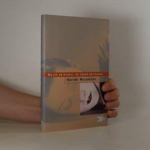 náhled knihy - Na jih od hranic, na západ od slunce