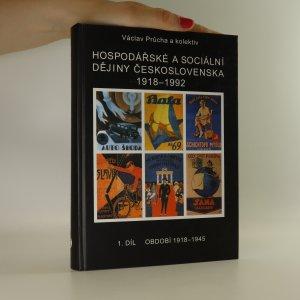 náhled knihy - Hospodářské a sociální dějiny Československa 1918-1992. 1. díl.