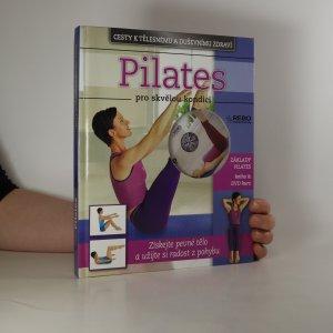 náhled knihy - Pilates pro skvělou kondici (včetně DVD)