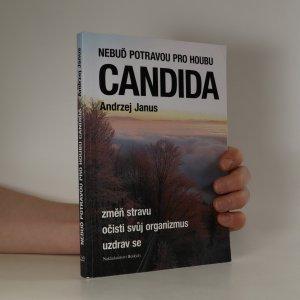 náhled knihy - Nebuď potravou pro houbu Candida