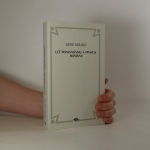 náhled knihy - Lež romantismu a pravda románu