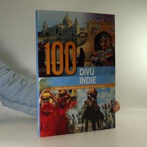 náhled knihy - 100 divů Indie. Historie, kultura a přírodní krásy Indie