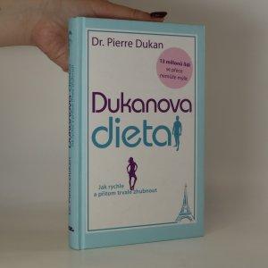 náhled knihy - Dukanova dieta. Jak rychle a přitom trvale zhubnout