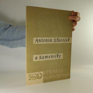 náhled knihy - Antonín Slavíček a Kameničky