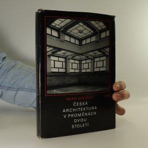 náhled knihy - Česká architektura v proměnách dvou století (1780-1980)