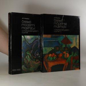 náhled knihy - České moderní malířství v moravské galerii v Brně I. a II díl (2 svazky, viz foto)