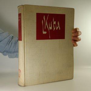 náhled knihy - Ludvík Kuba, malíř. Ljudvik Kuba, chudožnik-živopisec. The Painter Ludvík Kuba. Ludvík Kuba, peintre (v kartonovém pouzdře)