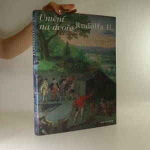 náhled knihy - Umění na dvoře Rudolfa II.