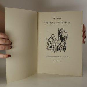 antikvární kniha Semínko zlatodolské, 1941
