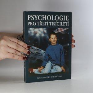 náhled knihy - Psychologie pro třetí tisíciletí