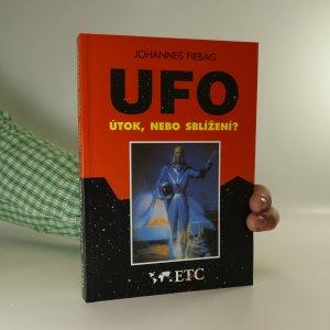 náhled knihy - UFO. Útok, nebo sblížení?