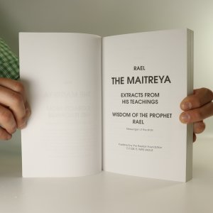 antikvární kniha The Maitreya. Extracts from His Teachings. Wisdom of The Prophet Rael, neuveden