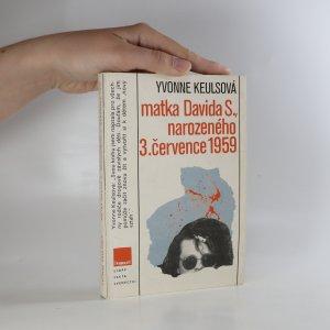 náhled knihy - Matka Davida S. narozeného 3. července 1959