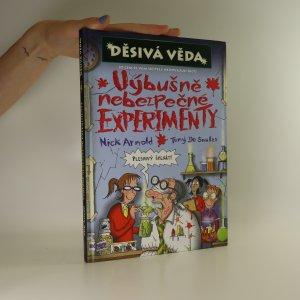 náhled knihy - Výbušně nebezpečné experimenty
