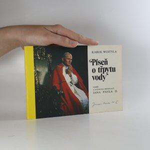 náhled knihy - Píseň o třpytu vody. Verše a scénická meditace Jana Pavla II.