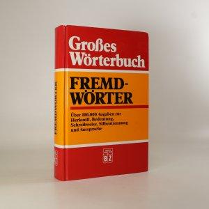 náhled knihy - Grosses Wörterbuch. Fremdwörter