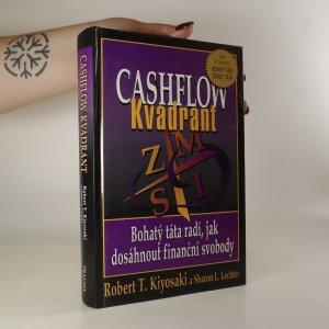 náhled knihy - Cashflow kvadrant. Bohatý táta radí, jak dosáhnout finanční svobody
